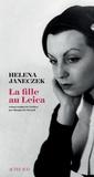 Helena Janeczek - La fille au Leica.