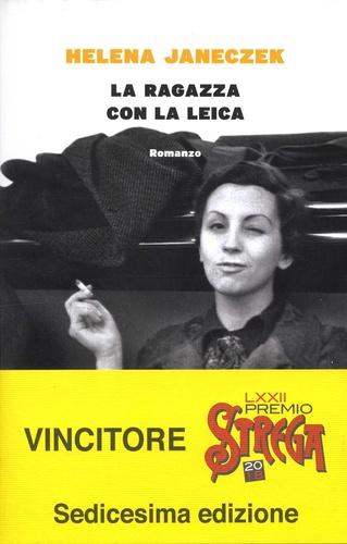 Helena Janeczek - La ragazza con la Leica.