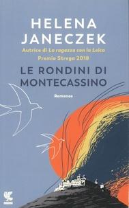 Helena Janeczek - Le rondini di Montecassino.