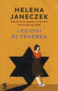 Helena Janeczek - Lezioni di Tenebra.