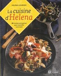 Histoiresdenlire.be La cuisine d'Helena - 80 recettes portugaises pour ensoleiller votre table Image