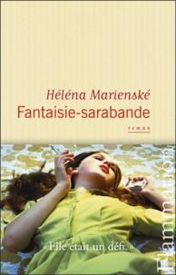 Héléna Marienské - Fantaisie-sarabande.