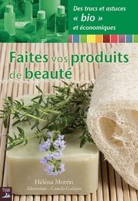 Héléna Motrin - Faites vos produits de beauté.