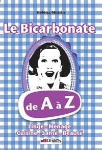 Héléna Motrin - Le bicarbonate de A à Z.