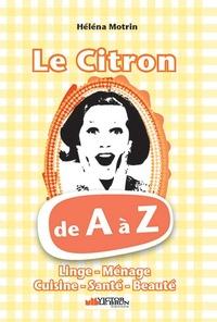 Héléna Motrin - Le citron de A à Z.