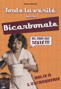 Héléna Motrin - Toute la vérité sur le bicarbonate.