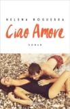 Helena Noguerra - Ciao Amore.
