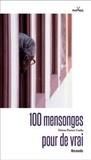 Helena Parente Cunha - 100 mensonges pour de vrai.