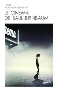 Helena Rosenblatt - Le cinéma de Saül Birnbaum.