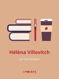Hélèna Villovitch - Le Correcteur.