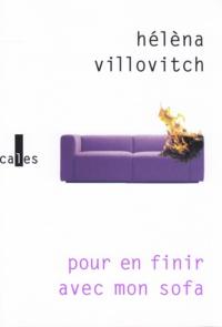 Hélèna Villovitch - Pour en finir avec mon sofa.