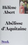 Hélène Abert - Abélisse d'Aquitaine.