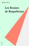 Hélène Abert - Les braises de Roquebrune.