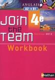 Hélène Adrian - Anglais 4e Join the Team A2-B1 - Workbook.