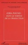 Hélène Aji et  Collectif - Annales du monde anglophone N° 16 : Ezra Pound : dans le vortex de la traduction.