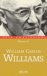 Hélène Aji - William Carlos Williams - Un plan d'action.