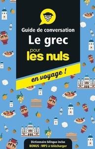 Hélène Alexandridis - Le grec pour les nuls en voyage ! - Guide de conversation.