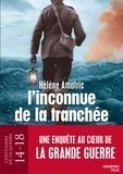 Hélène Amalric - L'inconnue de la tranchée - Une enquête d'Augustin Lebeau.