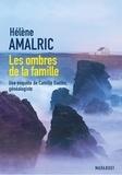 Hélène Amalric - Les ombres de la famille.