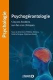 Hélène Amieva et Valérie Bergua - Psychogérontologie - 5 leçons fondées sur des cas cliniques.