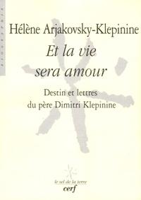 Deedr.fr Et la vie sera amour - Destin et lettres du père Dimitri Klepinine Image