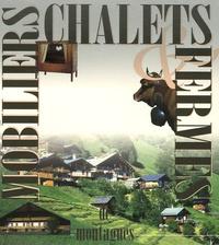 Hélène Armand et François Isler - Mobiliers, chalets & fermes de montagnes - Coffret en 3 volumes.