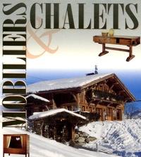 Hélène Armand et Jean-Marc Blache - Mobiliers et Chalets Coffret en 2 volumes : Mobilier traditionnel des Alpes, Chaleur et harmonie du meuble de montagne ; Les Chalets, habiter là-haut.