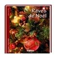 Hélène Armand - Rêves de Noël - Objets et décors de fête.
