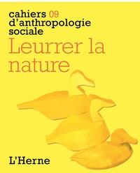 Hélène Artaud - Leurrer la nature.