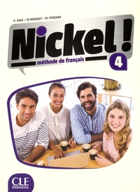 Hélène Augé et M Marquet - Nickel FLE niveau 4. 1 DVD