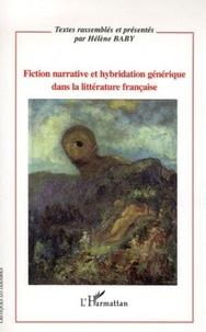 Hélène Baby - Fiction narrative et hybridation générique dans la littérature française.