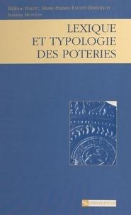 Hélène Balfet et Marie-France Fauvet-Berthelot - Lexique et typologie des poteries : pour la normalisation de la description des poteries.