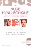 Hélène Barbier du Vimont - Acide hyaluronique - Bienfaits et mode d'emploi.