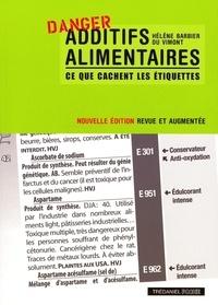 Hélène Barbier du Vimont - Additifs alimentaires - Ce que cachent les étiquettes !.