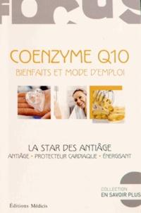 Hélène Barbier du Vimont - Coenzyme Q10 - Bienfaits et mode d'emploi : la star des anti-âge.