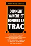 Hélène Barbier du Vimont - Comment vaincre et dominer le trac.