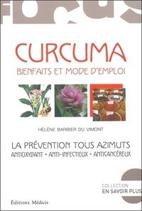 Curcuma - Bienfaits et mode demploi. La prévention tous azimuts.pdf