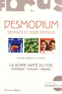 Hélène Barbier du Vimont - Desmodium, bienfaits et mode d'emploi - La bonne santé du foie.
