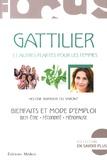 Hélène Barbier du Vimont - Gattilier et autres plantes pour les femmes - Bienfaits et mode d'emploi.