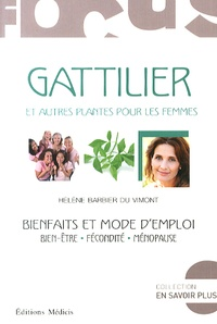 Gattilier et autres plantes pour les femmes - Bienfaits et mode demploi.pdf