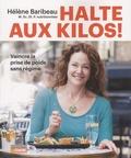 Hélène Baribeau - Halte aux kilos !.