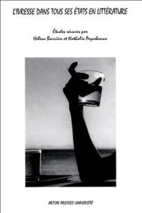 Hélène Barrière et Nathalie Peyrebonne - L'ivresse dans tous ses états en littérature.
