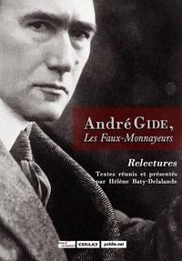 Hélène Baty-Delalande - André Gide, Les Faux-Monnayeurs - Relectures.