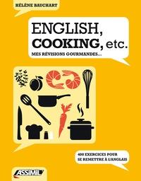 Hélène Bauchart - English, cooking, etc - Mes révisions gourmandes....