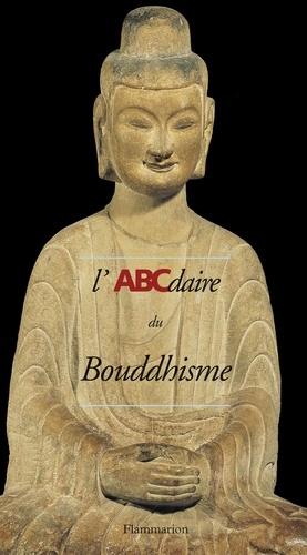 Hélène Bayou et Amina Taha-Hussein Okada - L'ABCdaire du bouddhisme.