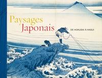 Hélène Bayou - Paysages japonais - De Hokusai à Hasui.