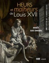 Hélène Becquet et Paul Chopelin - Heurs et malheurs de Louis XVII - Arrêt sur images.