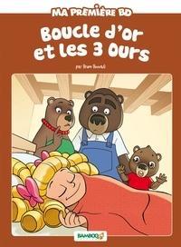 Hélène Beney et Bruno Bessadi - Ma première BD  : Boucle d'or et les 3 ours.