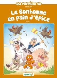 Hélène Beney-Paris - Le bonhomme en pain d'épice.