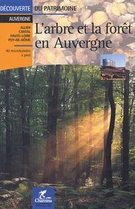 Hélène Berger - L'arbre et la forêt en Auvergne.
